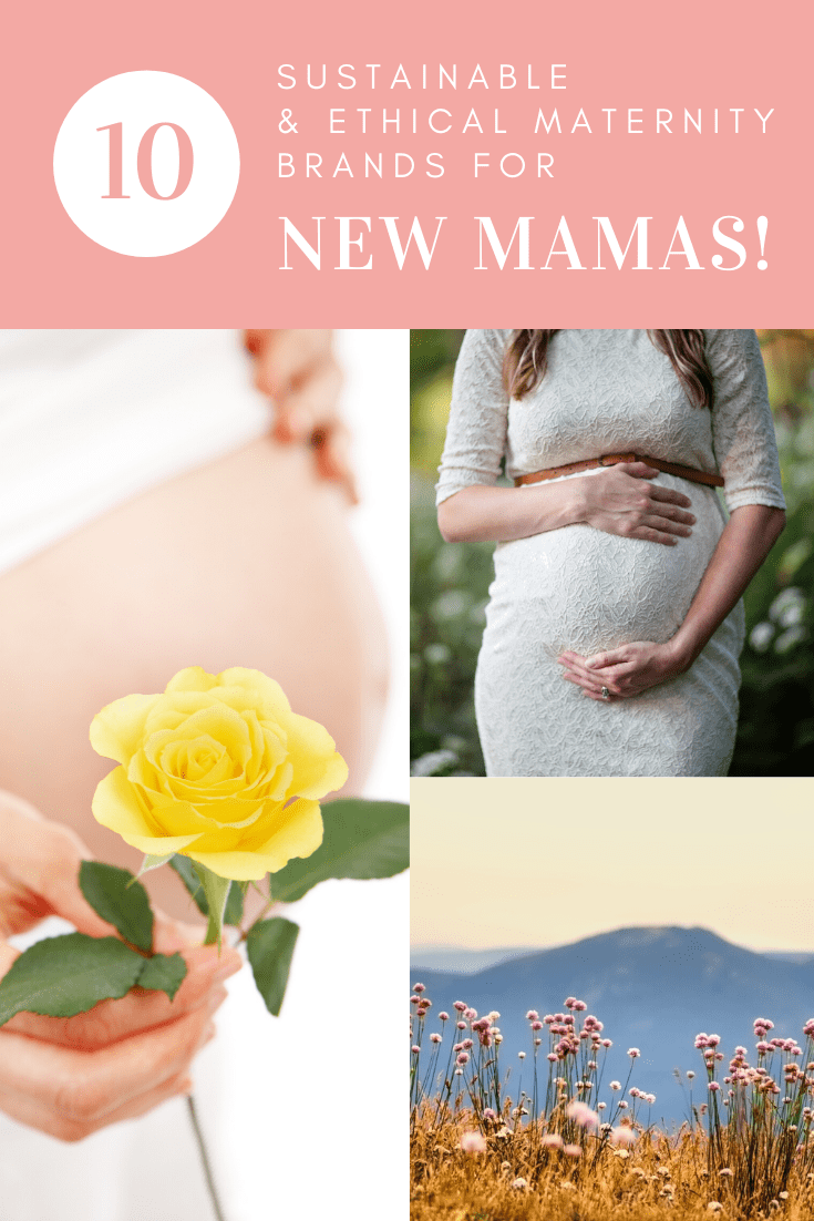 Sustainable and Ethical Maternity Brands