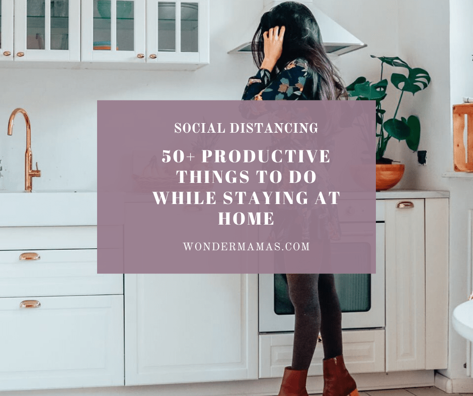 50+ Productive Things To Do While Staying At Home