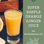 Super Simple Orange Ginger Juice