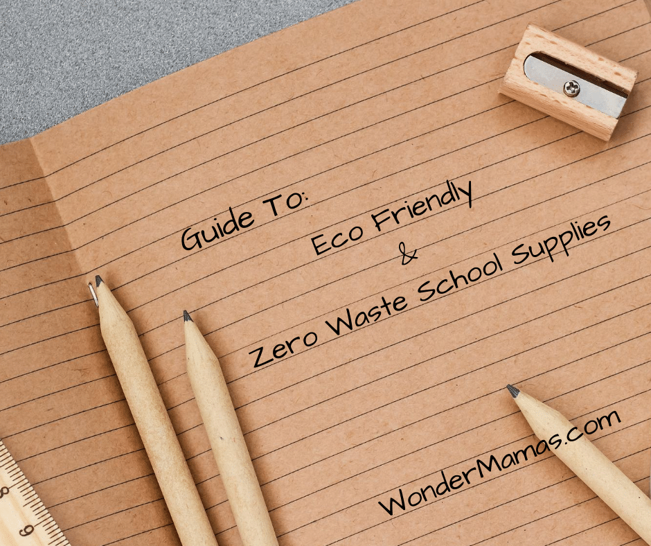 Eco-friendly and Zero Waste School Supplies